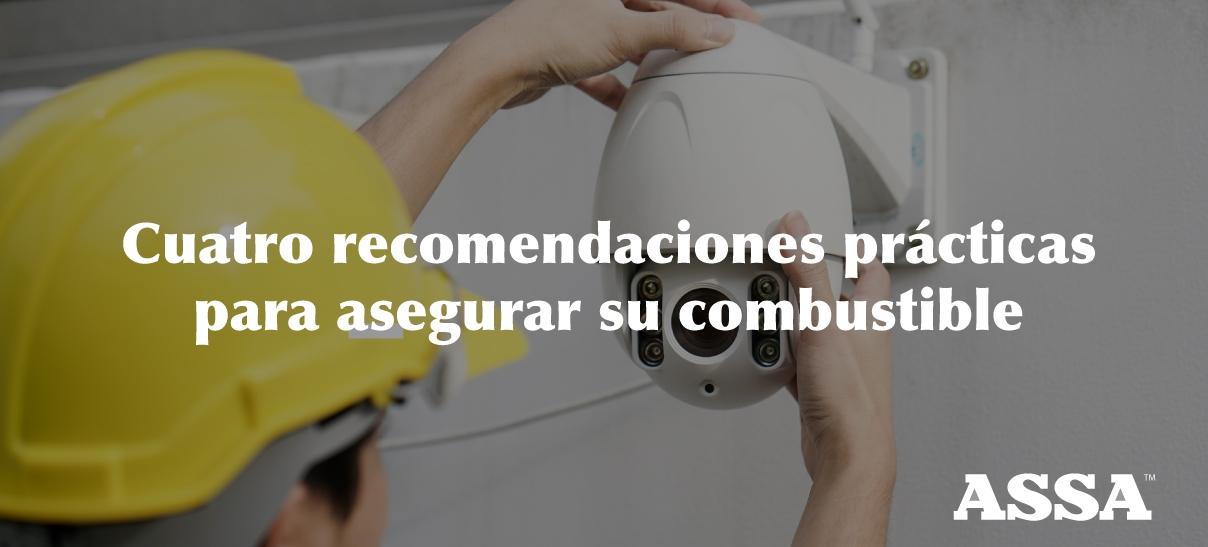 Cuatro recomendaciones prácticas para asegurar su combustible