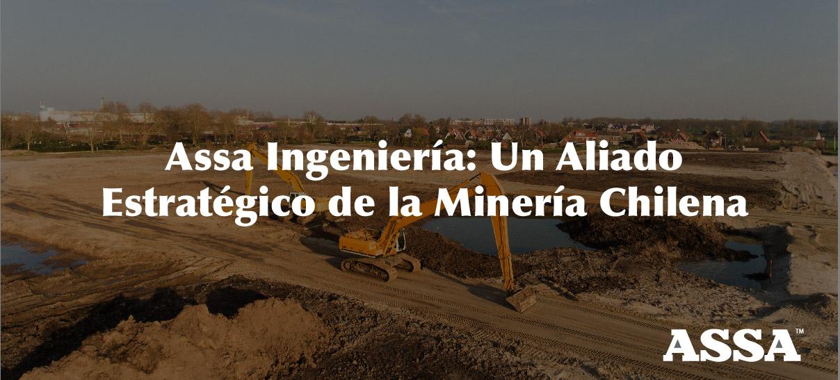 Un Aliado Estratégico De La Minería Chilena