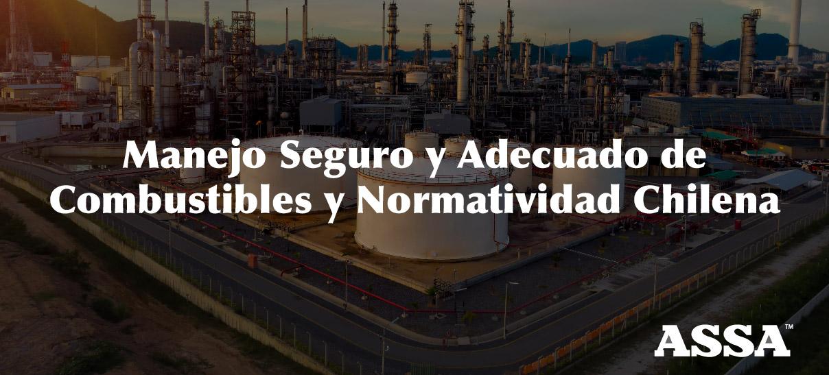 Manejo Seguro y Adecuado de Combustibles y Normatividad Chilena