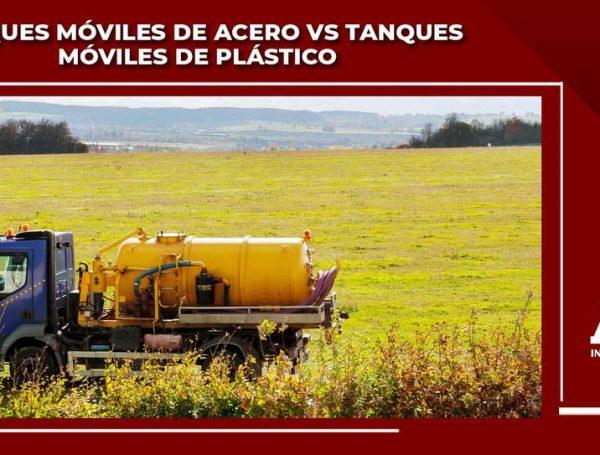 Tanques móviles de acero vs Tanques móviles de plástico